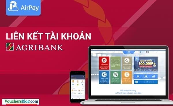 Điều kiện liên kết ví airpay với ngân hàng agribank