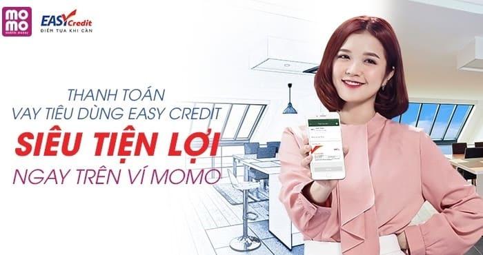 Vay dễ dàng cùng Easy Credit - Thanh toán nhanh cùng Ví MoMo.