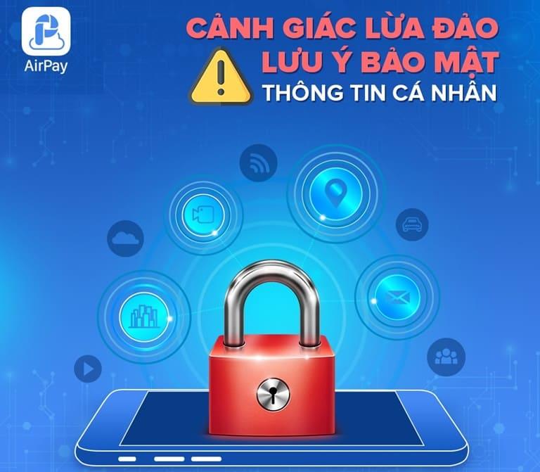 Khuyến cáo người dùng cảnh giác lừa đảo, bảo mật thông tin ví airpay