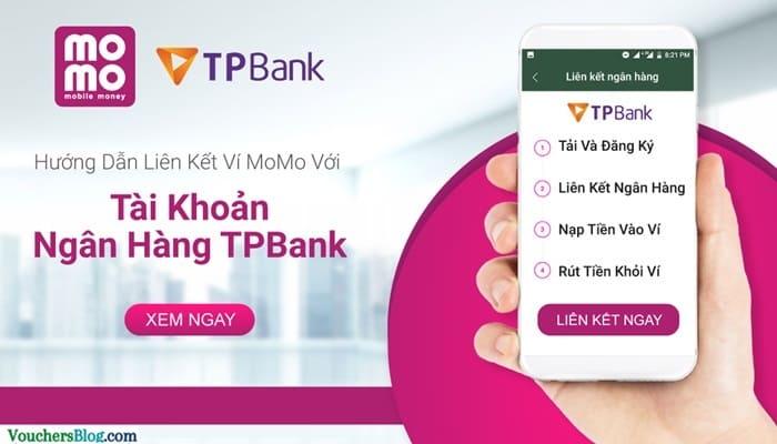 Các bước liên kết Ngân hàng TPBank Ví MoMo