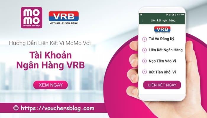 Hướng dẫn cách liên kết Ngân hàng VRB với Ví MoMo