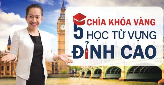 Giới thiệu khóa học 5 chìa khóa từ vựng Tiếng Anh đỉnh cao