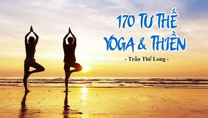 Giới thiệu khóa học 170 Tư thế Yoga và Thiền
