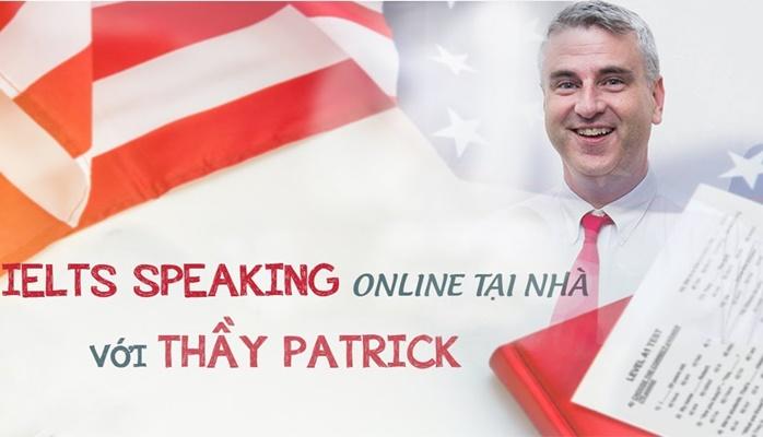 Giới thiệu khóa học IELTS Speaking online tại nhà với thầy Patrick