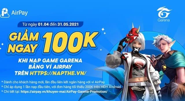 Nạp game Garena thanh toán bằng ví airpay giảm 100K