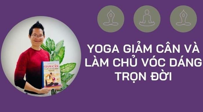 Giới thiệu khóa học Yoga giảm cân và làm chủ vóc dáng trọn đời