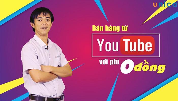 Giới thiệu khóa học Bán hàng từ Youtube với phí 0 đồng