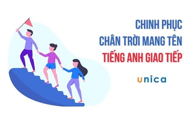 Học Tiếng Anh giao tiếp hiệu quả cùng Unica