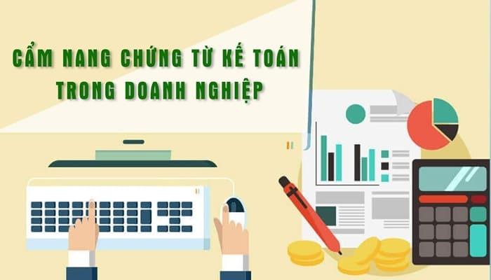 Giới thiệu khóa học Cẩm nang chứng từ kế toán trong doanh nghiệp