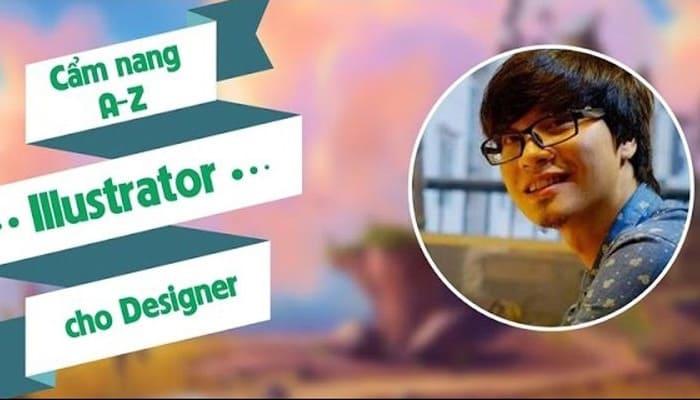 Giới thiệu khóa học Cẩm nang A-Z Illustrator cho Designer