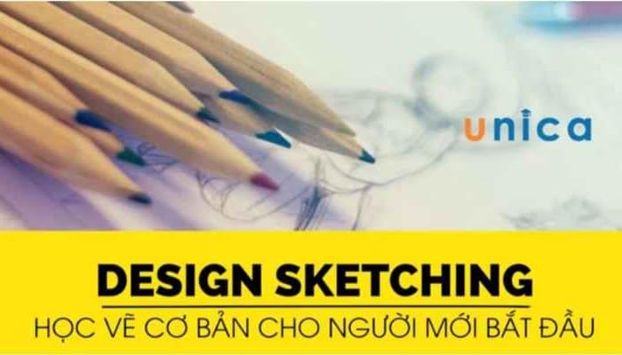 Giới thiệu khóa học Design Sketching - Học vẽ cơ bản cho người mới bắt đầu