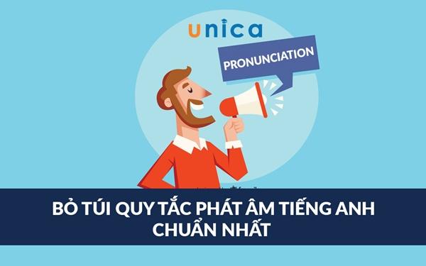 Học cách phát âm Tiếng Anh cùng Unica