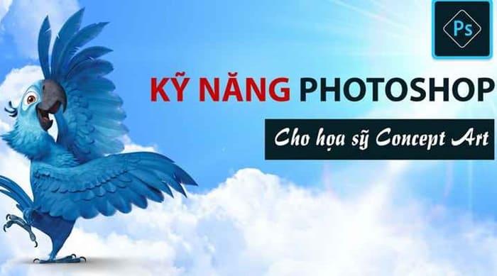 Giới thiệu khóa học Kỹ năng photoshop cho họa sỹ Concept Art