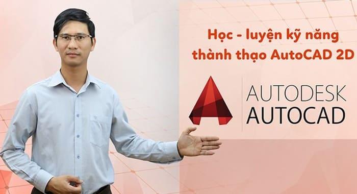 Giới thiệu khóa học Luyện kỹ năng thành thạo Autocad 2D