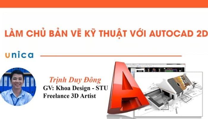 Giới thiệu khóa học Làm chủ thiết kế bảng vẽ kỹ thuật với Autocad 2D