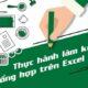 Giới thiệu khóa học Kế toán tổng hợp thực hành trên Excel
