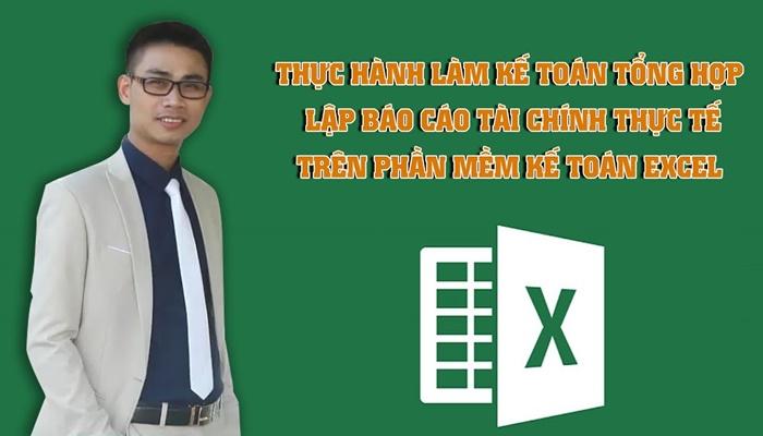Giới thiệu khóa học Thành Thạo Kế toán tổng hợp trên Excel sau 30 ngày