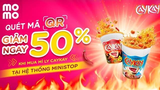 Quét momo ưu đãi 50% khi mua mì ly Caykay tại Ministop