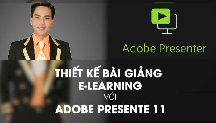 Giới thiệu khóa học Thiết kế bài giảng E-learning đạt giải với Adobe Presenter 11