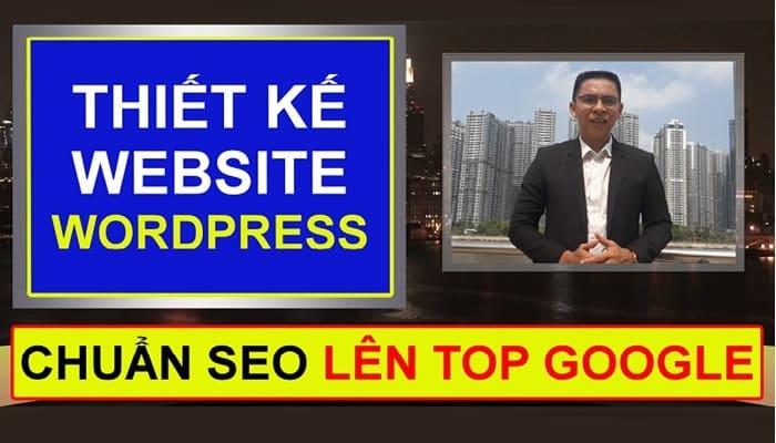Giới thiệu khóa học Thiết kế website wordpress chuẩn SEO lên TOP Google