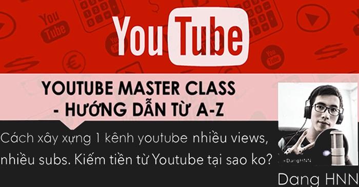 Top 4 khóa học Youtube hay nhất kiếm tiền thụ động tại Unica