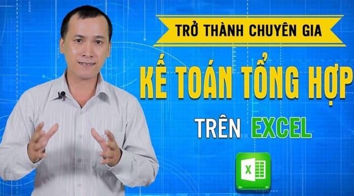 Giới thiệu khóa học Trở thành chuyên gia kế toán tổng hợp trên Excel