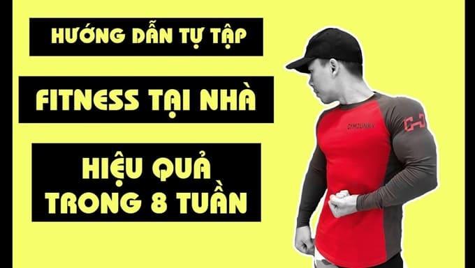 Giới thiệu khóa học Hướng dẫn tự tập Fitness tại nhà hiệu quả trong 8 tuần