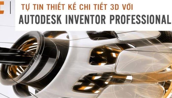 Giới thiệu khóa học tự tin thiết kế chi tiết 3D với Autodesk Inventor Professional