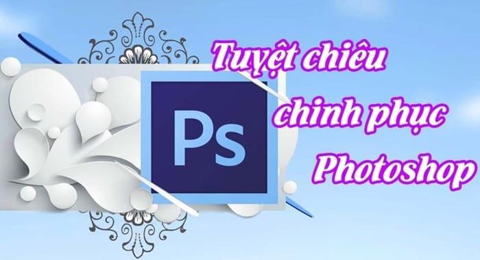 Giới thiệu khóa học 34 Tuyệt chiêu chinh phục Photoshop
