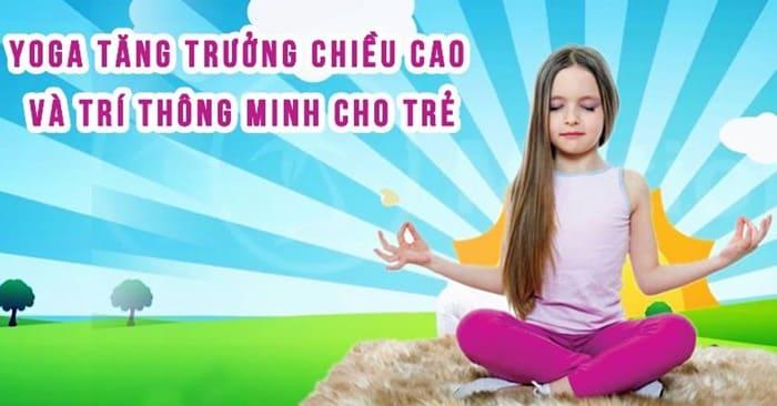 Giới thiệu khóa học Yoga trẻ em tăng trưởng chiều cao - Phát triển trí thông minh