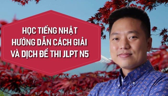 Giới thiệu khóa họctiếng Nhật hướng dẫn cách giải và dịch đề thi JLPT N5