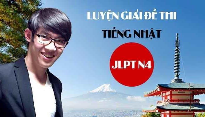 Giới thiệu khóa học Luyện giải đề thi tiếng Nhật JLPT N4