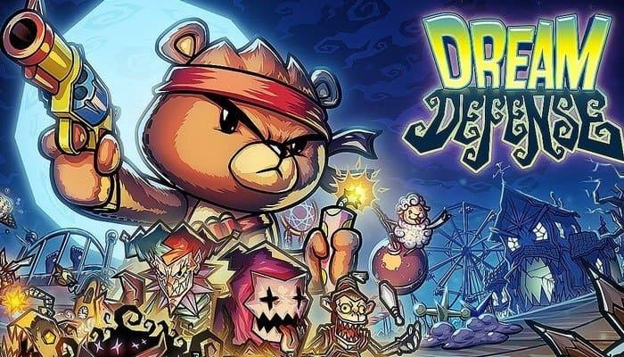 Bạn sẽ hóa thân vào chú gấu trong Dream Defense để bảo vệ chủ nhân của mình