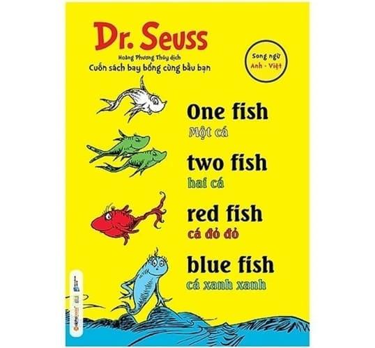 One Fish, Two Fish, Red Fish, Blue Fish – Một Cá, Hai Cá, Cá Đỏ Đỏ, Cá Xanh Xanh