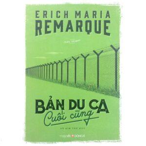 Bản Du Ca Cuối Cùng - Erich Maria Remarque