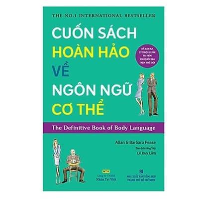 Cuốn Sách Hoàn Hảo Về Ngôn Ngữ Cơ Thể – Body Language