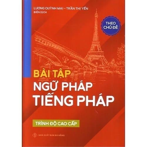 Bài Tập Ngữ Pháp Tiếng Pháp Trình Độ Cao Cấp