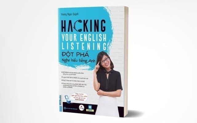 Hacking Your English Listening - Đột Phá Nghe Hiểu Tiếng Anh