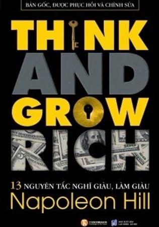 13 Nguyên Tắc Nghĩ Giàu Làm Giàu – Think Anh Grow Rich