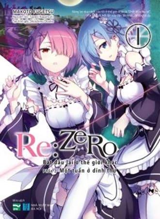 RE:ZERO - Bắt Đầu Lại Ở Thế Giới Khác (Bộ 2 Tập)