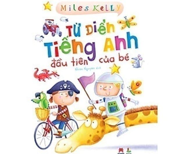 Miles Kelly Từ Điển Tiếng Anh Đầu Tiên Cho Bé