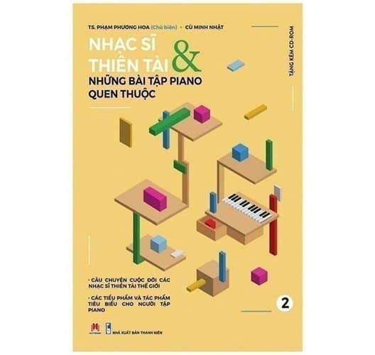 Nhạc Sĩ Thiên Tài & Những Bài Tập Piano Quen Thuộc