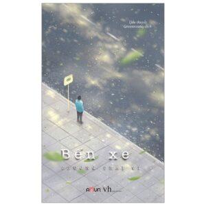Bến Xe (Tái Bản 2020) - Thương Thái Vi