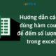 Cách Dùng Hàm Count Để Đếm Số Lượng Ô Trong Excel