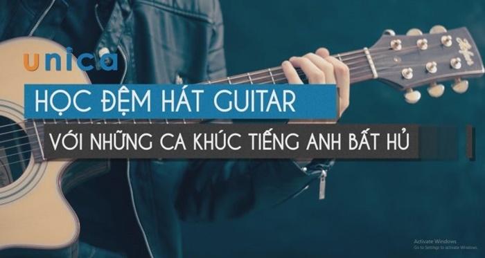 Giới thiệu khóa Học Đệm Hát Guitar Với Những Ca Khúc Tiếng Anh Bất Hủ