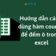 Cách Sử Dụng Hàm Counta Để Đếm Ô Trong Excel