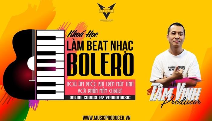 Giới thiệu khóa học Tự Làm Beat Nhạc Bolero Trên Phần Mềm Cubase