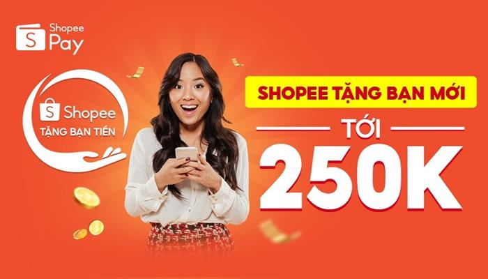 Gói ưu đãi tới 250K dành cho bạn mới Shopee gồm có gì?