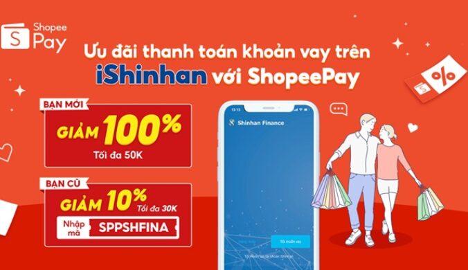 Mã giảm giá ứng dụng iShinhan Thanh Toán Shopeepay