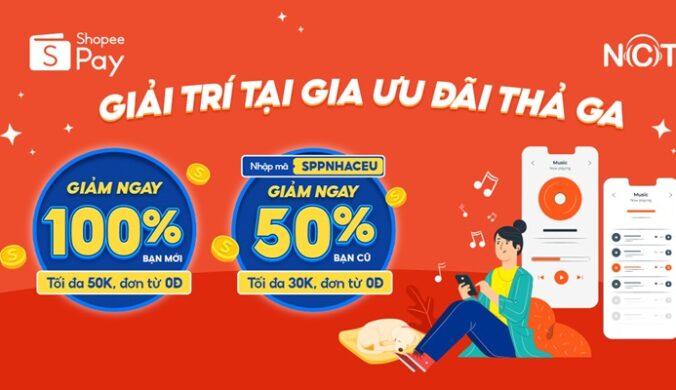 Voucher Giảm Giá Nhaccuatui Thanh Toán Ví ShopeePay